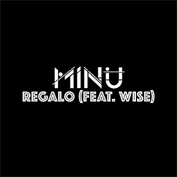 Regalo (feat. Wise)