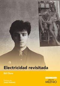 Electricidad revisitada (Ensayo / Música)