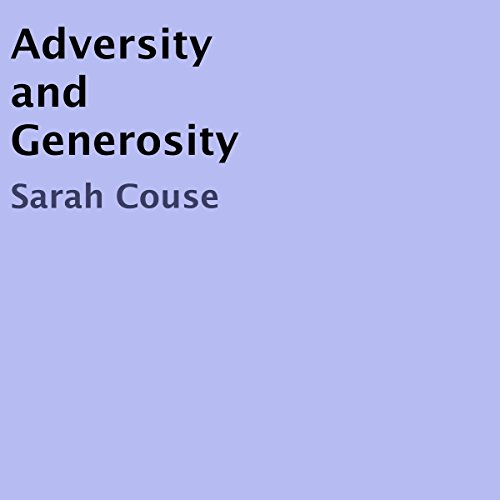 Adversity and Generosity audiobook cover art