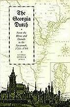 The Georgia Dutch: From the Rhine and Danube to the Savannah, 1733-1783