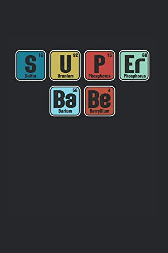 Super Babe: Cool funny saying For Babe Design  Notebook Composition Book Novelty Gift  (6'x9') Dot Grid Notebook to write in