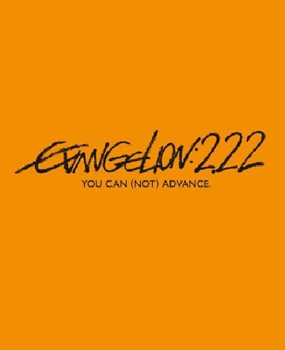 Evangelion:2.22 You Can'T (Not) Advance