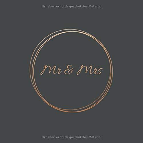 Gästebuch Hochzeit: Mr & Mrs: Hochwertiges & wunderschönes Hochzeitsbuch zum Eintragen, perfektes Hochzeitsgeschenk für das Brautpaar