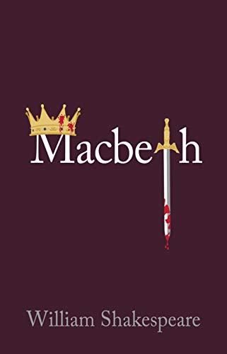 Macbeth - William Shakespeare: Annotated (English Edition)