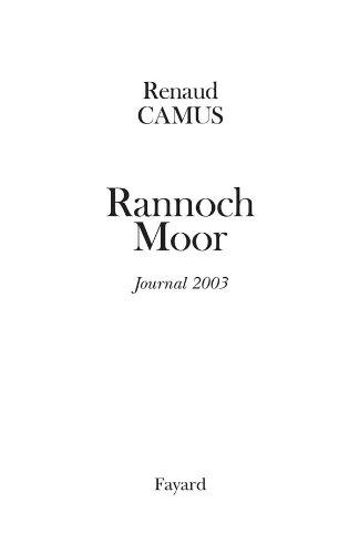 Rannoch Moor: Journal 2003