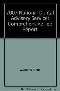 2007 National Dental Advisory Service: Comprehensive Fee Report