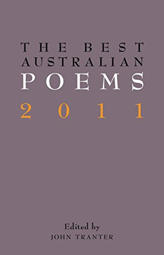 Compare Textbook Prices for The Best Australian Poems 2011  ISBN 9781863955492 by Tranter, John