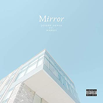 Mirror (feat. Harris)