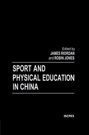 Sport and Physical Education in China (Iscpes Book Series) by Robin Jones James (Jim) Riordan(1999-12-01)