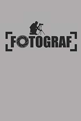 FOTOGRAF: Fotografie Notizbuch Photograph Notebook Bullet Journal 6x9