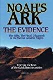 Noah's Ark - the Evidence: Untying the Knott of the Gordurian Mountains