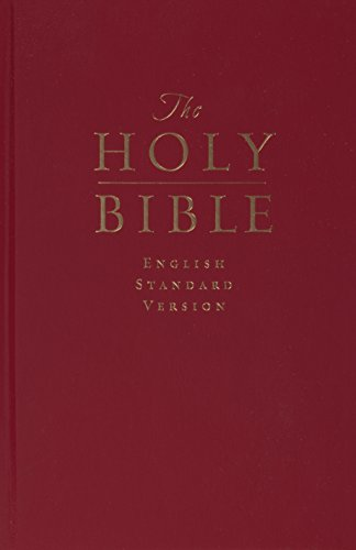 Compare Textbook Prices for The Holy Bible: English Standard Version Pew and Worship Bible, Dark Red  ISBN 9781581343786 by ESV Bibles by Crossway