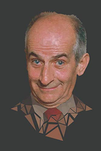 Louis de Funès Journal: Famous People Notebook, Personal Journal To Write In, Legends Actors Actress Singers Writers Presidents Old Hollywood Movie ... Notebook (Louis de Funès Notebooks, Band 1)