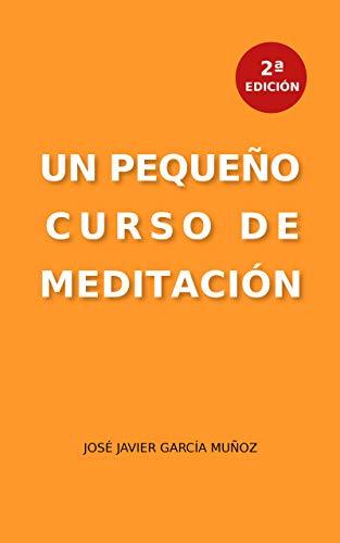 Un pequeño curso de meditación