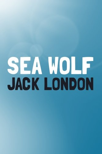 Download The Sea-Wolf (Translate House Classics) 1499744501