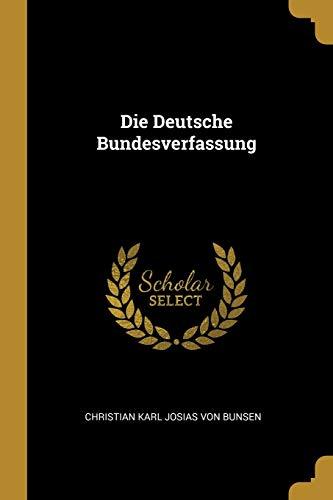 Die Deutsche Bundesverfassung