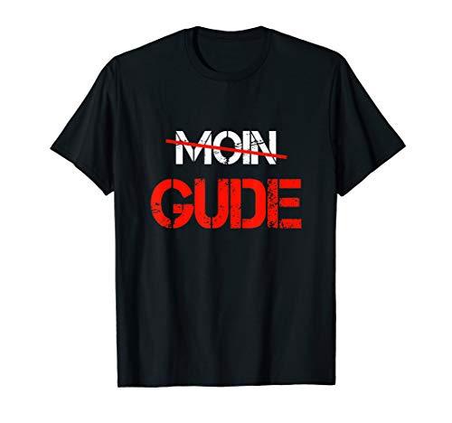 Gude Shirt Gruß Hessen Frankfurt Fan Geschenk T-Shirt T-Shirt