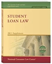 Student Loan Law (Consumer Credit and Sales Legal Practice)