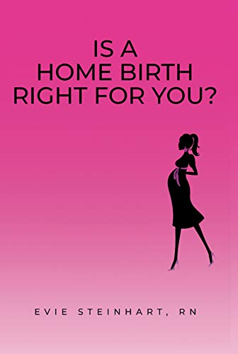 Is a Home Birth Right For You? (English Edition)