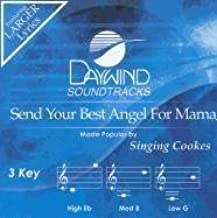 Send Your Best Angel for Mama Accompaniment/Performance Track