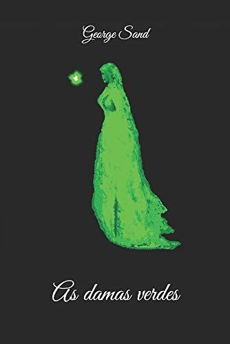 As damas verdes