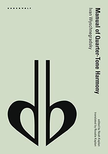 Manual of Quarter-Tone Harmony (Ebook PDF) (English Edition)