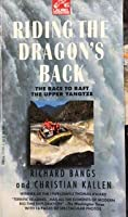Riding the Dragon's Back (Laurel Expedition)
