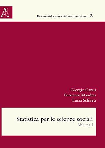 Statistica per le scienze sociali: Volume 1: Vol. 1