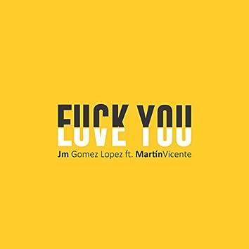Fuck You (feat. Martin Vicente)