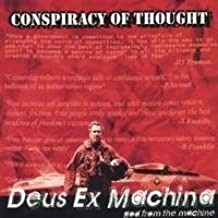 Deus Ex Machina: God From the Machine by Conspiracy of Thought (2004-07-27)