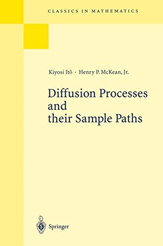 Diffusion Processes and their Sample Paths (Grundlehren der mathematischen Wissenschaften, 125)
