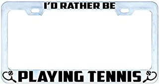 VRFUN I'd Rather BE Playing Tennis Auto License Plate Frame Tag, Weatherproof Vinyl Letters Black Pink