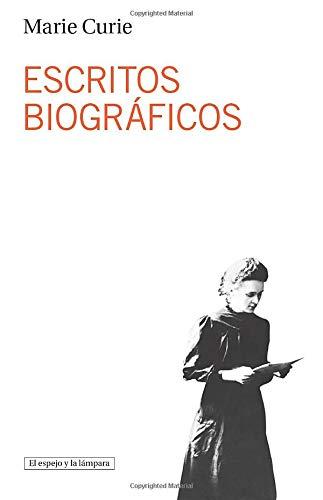 Escritos Biograficos (El espejo y la lámpara)