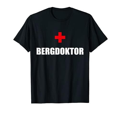 Bergdoktor Lustiges Apres Ski Karneval Party T-Shirt