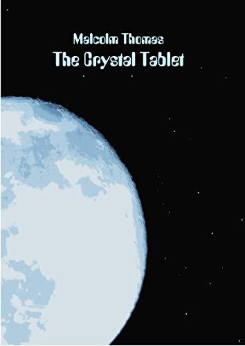 The Crystal Tablet (English Edition)