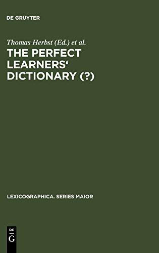 The Perfect Learners' Dictionary (?) (Lexicographica. Series Maior, Band 95)
