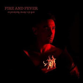 Fire And Fever (Mooke Da God Remix)