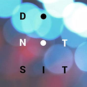 Do Not Sit