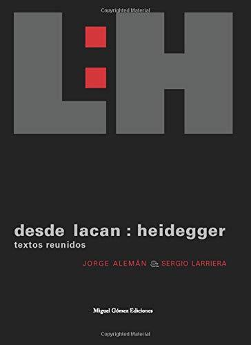 Desde Lacan: Heidegger: Textos Reunidos (Ítaca)