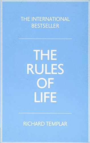 The Rules Of Life A Personal Code For Living A Better Happier More Successful Kind Of Life 4th Edition