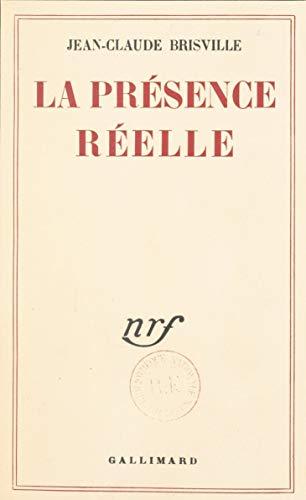 La présence réelle (French Edition)