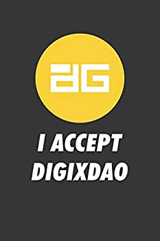 I Accept Digixdao Notebook  Lined Journal 120 Pages 6 x 9 Affordable Cryptocurrency Blockchain Crypto Gift Journal Matte Finish