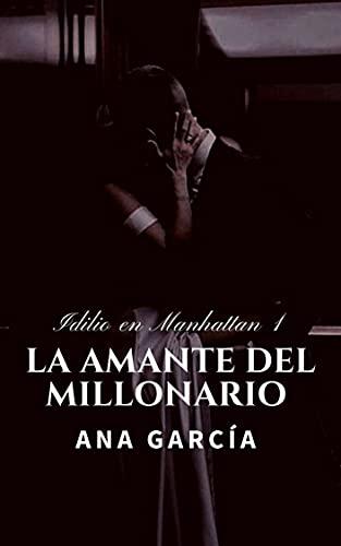 La amante del millonario de Ana García