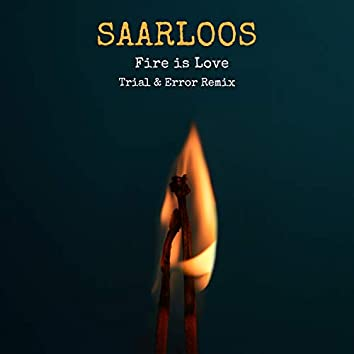Fire Is Love (Remix)