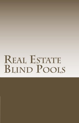 Real Estate Blind Pools (Private Placement Handbook Series 1) (English Edition)
