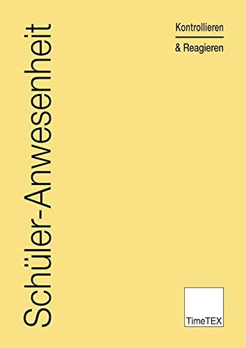 TimeTEX Schüler-Anwesenheit - A4 - Heft - Beige - 10775 - Schüleranwesenheit - Kontrollieren und Reagieren