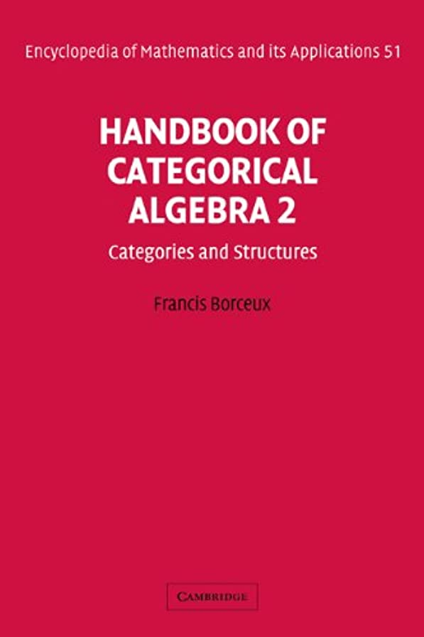 ジョットディボンドン船尾証言するEOM: 51 Handbk Categorcl Algebra v2 (Encyclopedia of Mathematics and its Applications)
