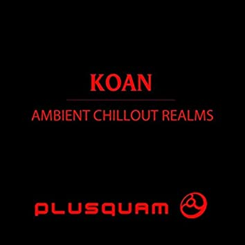 Ambient Chillout Realms