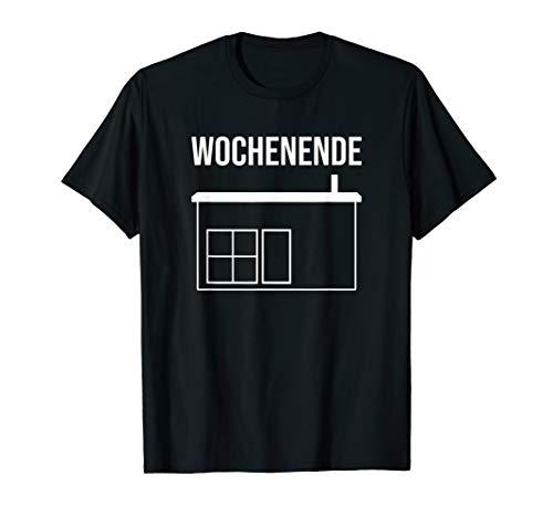 Wochenende Datscha Gartenhaus Wochenendhaus Garten DDR T-Shirt