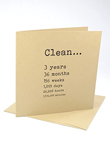 Clean 3 Years - Funny NA Narcotics Anonymous – AA Alcoholics Anonymous - Anniversary and Birthday Greeting Cards with Envelope - Various Lengths of Sobriety or Clean Time, For Meetings, Congratulations, Any Occasion, Satirical, Humorous – 7074